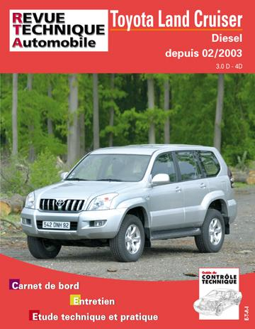 Revue technique automobile 696.1 Toyota Land Cruiser D-4D 165 02/2003