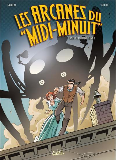 Les Arcanes du «Midi-Minuit» T10 - L'Affaire Marnie