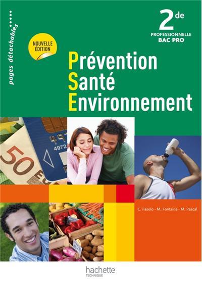 Prévention Santé Environnement 2de Bac Pro - Livre élève
