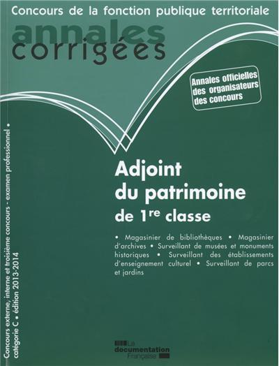 Adjoint du patrimoine de 1re classe - annales corrigées n°37 2013-2014
