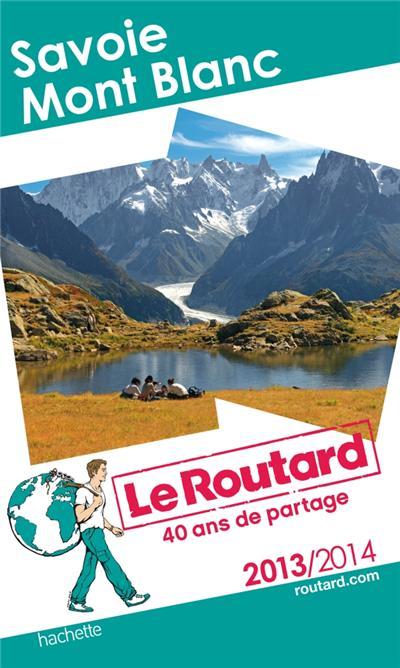 Le Routard Savoie - Mont-Blanc