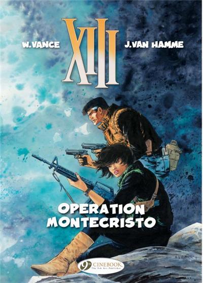 XIII - tome 15 Opération Montécristo