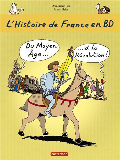 Du Moyen-Âge à la Révolution !