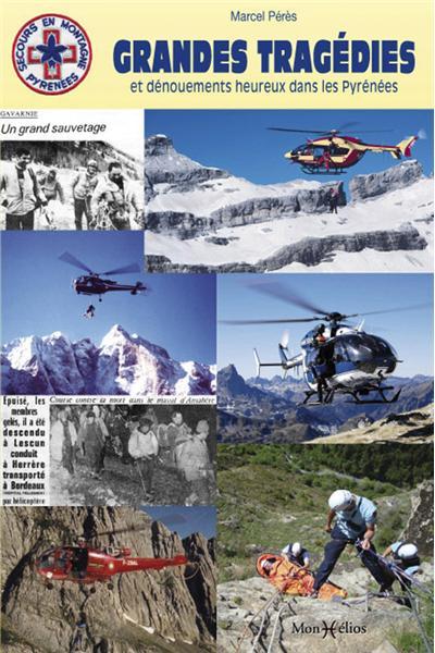Grandes tragédies et dénouements heureux dans les Pyrénées