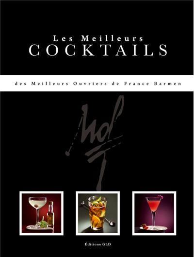 Les meilleures cocktails des meilleurs ouvriers de France barmen