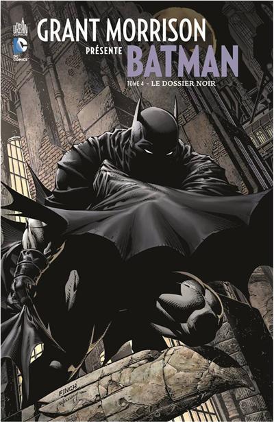 Batman - Grant Morrison présente Batman Tome 4 : Le dossier noir