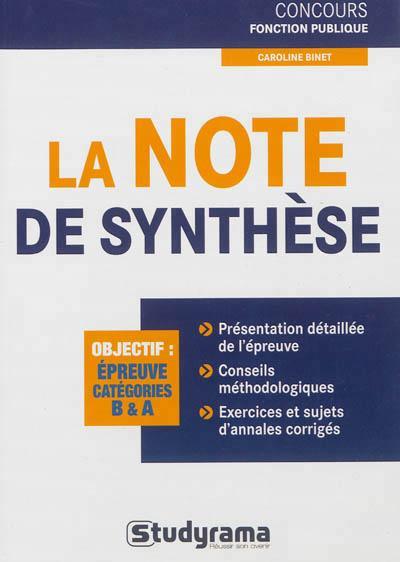 La note de synthèse, catégories A et B