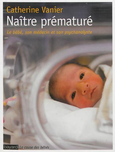 Naitre premature