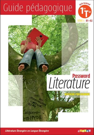 Password Literature 1re Tle série L (éd. 2012) - Guide pédagogique - version papier