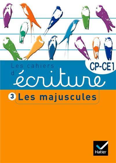 Les cahiers d'écriture CP/CE1 n°3 - Les majuscules