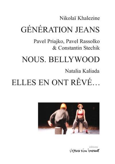 Generation jeans et autres textes