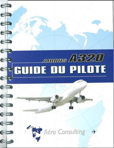 guide du pilote airbus a320 broch collectif achat livre fnac rh livre fnac com Airbus A320 Interior Airbus A320 Interior