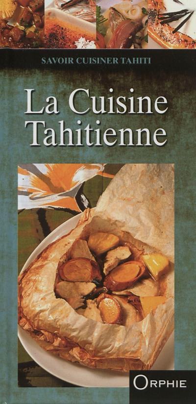 Cuisine Tahitienne   La Cuisine Tahitienne Relie Francoise Lefevre Pascal Houdart