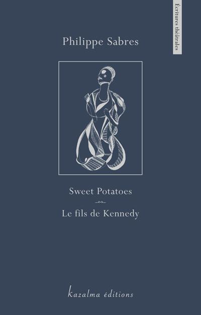 Sweet Potatoes, le fils de Kennedy