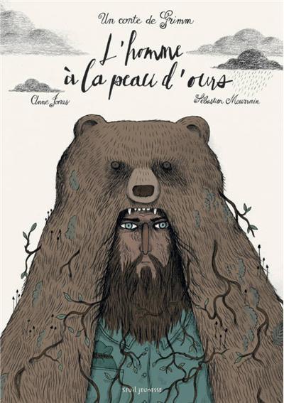 L'Homme à la peau d'ours. Un conte de Grimm