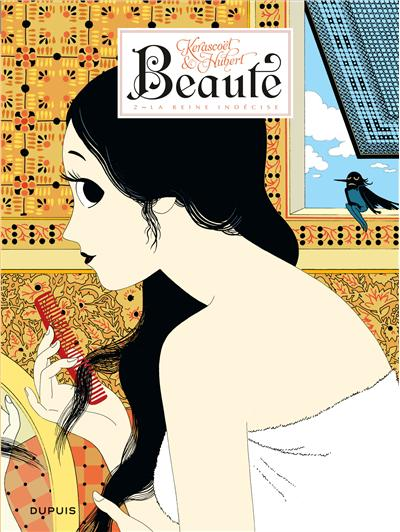 Beauté - Tome 2 : La reine indécise