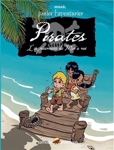 Pirates, Les prisonniers du Mou'a nui
