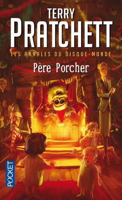 Les annales du disque-monde - tome 20 Le Père Porcher
