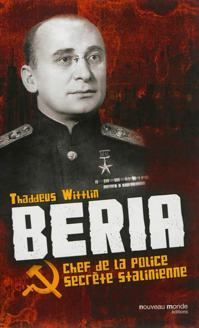 Beria chef de la police secrete de staline