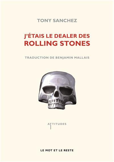 J'etais le dealer des rolling stones
