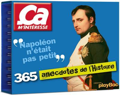 Calendrier - Ça m'intéresse, 365 anecdotes de l'histoire