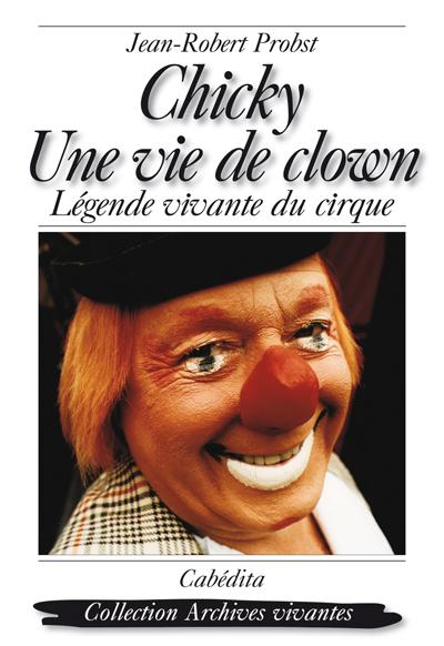Chicky, une vie de clown