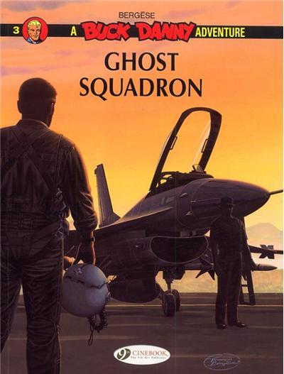Buck Danny - tome 3 Ghost Squadron