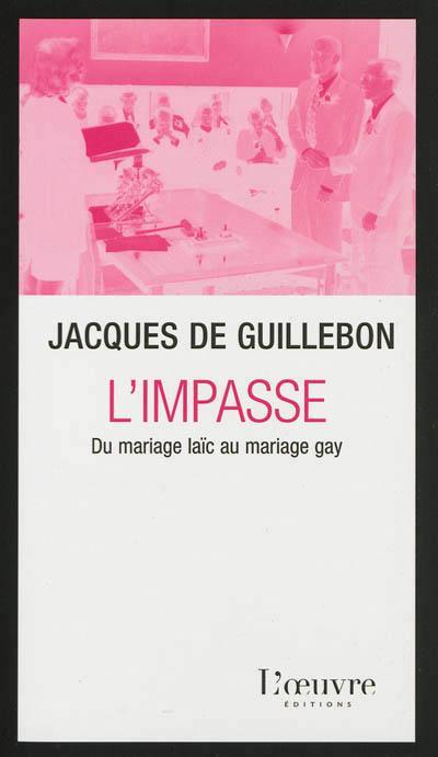 L'impasse du mariage laïque au mariage gay