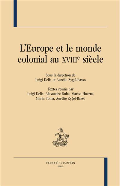 L'Europe et le monde colonial au XVIIIème siècle