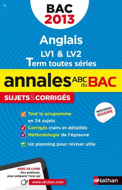 Annales Bac sujets corrigés Anglais Term toutes séries