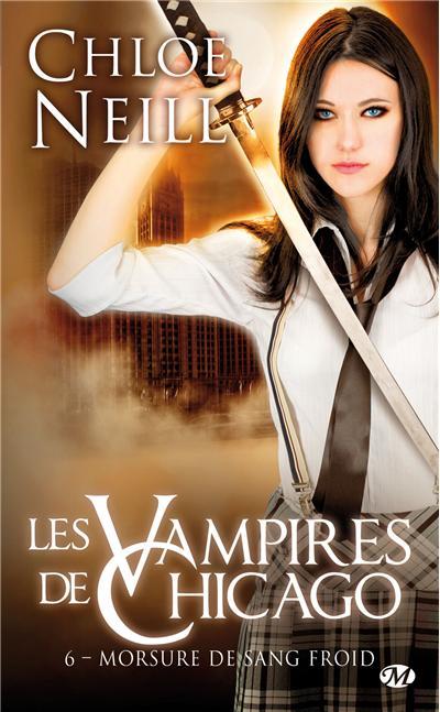 Les vampires de Chicago - Tome 6 : Les Vampires de Chicago, T6 : Morsure de sang froid