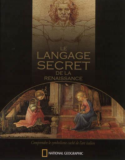 Le language secret de la Renaissance