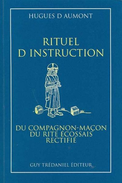 Rituel d'instruction du compagnon-macon r.e.r.