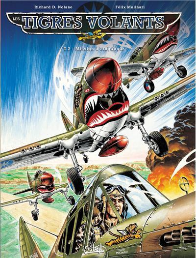 Les Tigres volants T2 - Mission à Singapour