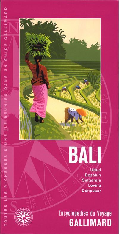 Encyclopédie du voyageur : Bali