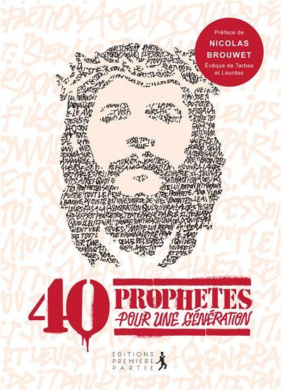 40 prophètes pour une génération