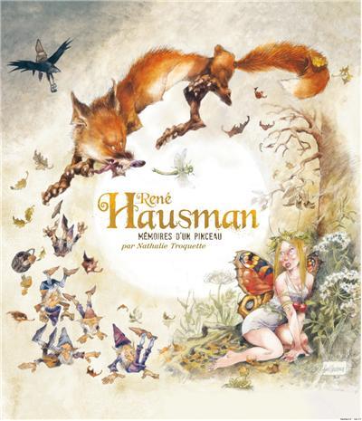 Monographie Hausman - Les Mémoires d'un pinceau - tome - Monographie Hausman - Mémoires d'un pince