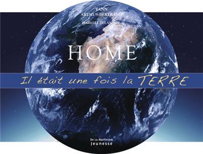Home : il était une fois la Terre