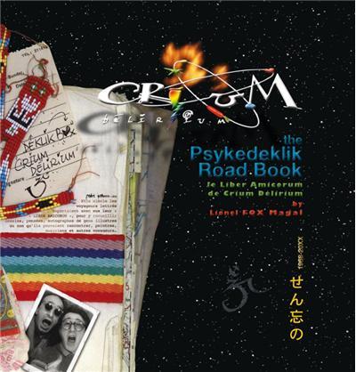 Crium delirium - the psykedeklik road book + dvd