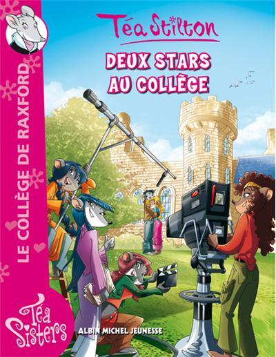 Téa Stilton - Tome 11 : Deux stars au collège
