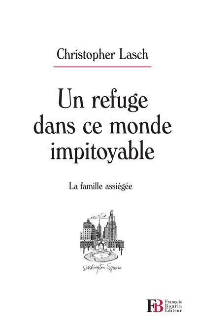 Un refuge dans ce monde impitoyable