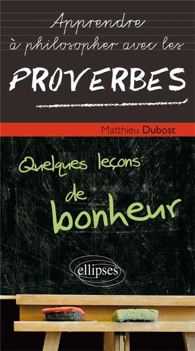 Apprendre à philosopher avec les proverbes