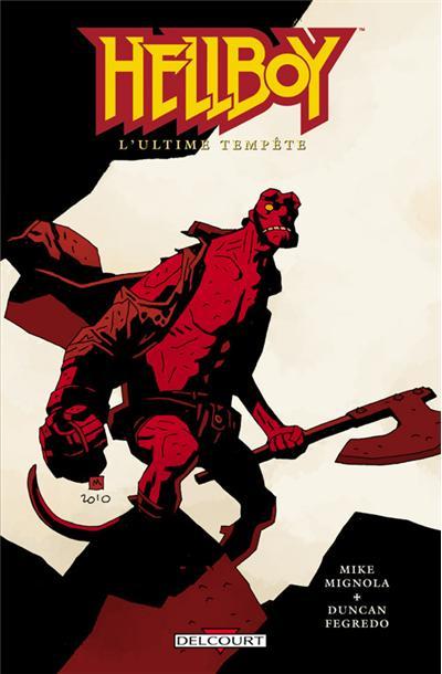 Hellboy - L'ultime tempête Tome 13 : Hellboy