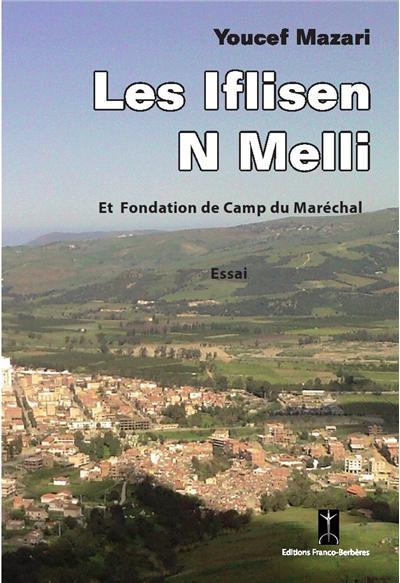 Les Iflisen n Melli et fondation de camp du maréchal