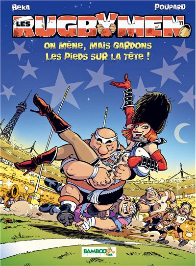 Les Rugbymen - tome 11 - On mène, mais gardons les pieds sur la tête !