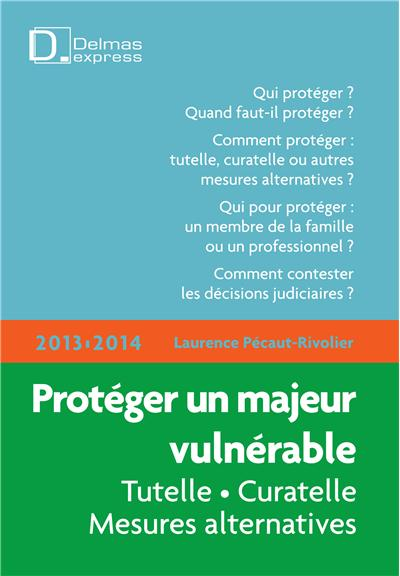Protéger un majeur vulnérable 2013/2014