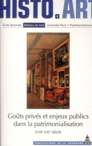 Goûts privés et enjeux publics dans la patrimonalisation