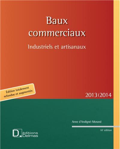 Baux commerciaux industriels et artisanaux 2013/2014