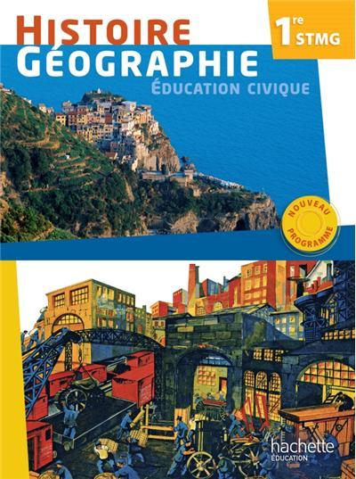 Histoire - Géographie 1re STMG - Livre élève Grand format