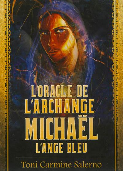 L'oracle de l'archange Michael, l'ange bleu
